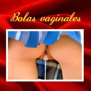 BOLAS VAGINALES